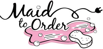 Maid To Order - Professional Cleaning Services for Home or Business